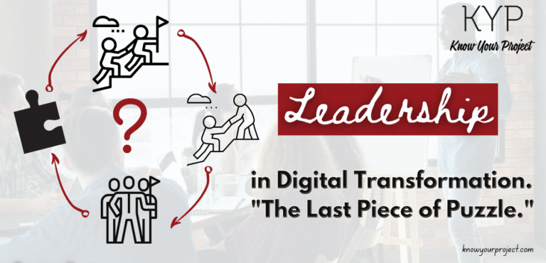 Leadership in Digital Transformation—The Last Piece of Puzzle.