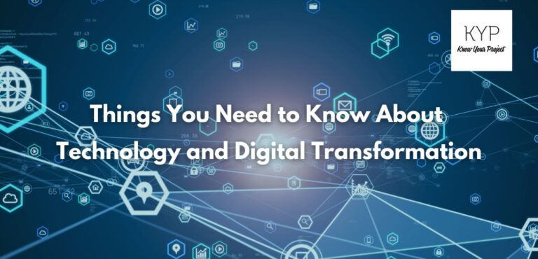 Things You Need to Know About Technology and Digital Transformation