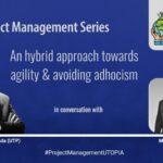 A Hybrid Approach towards #Agility & avoiding #Adhocism